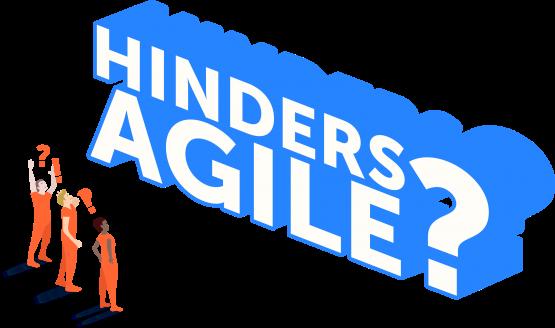 Hinders Agile